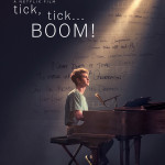 """Official Poster for """"tick, tick. BOOM! """""""