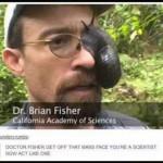 Dr. Brian Fisher the Slugeye