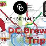 DC Breweries Trip: Red Bear, Other Half & Atlas