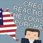 How did Creoles React to the Louisiana Purchase?
