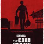 Official poster for 'The Card Counter' starring Oscar Isaac, Tye Sheridan, Tiffany Haddish & Willem Dafoe