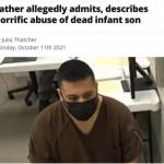 Father tortures weeks old infant until killing him