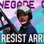 Why Resist Arrest?