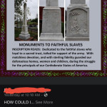 "Monument to ""faithful slaves"". Christ almighty…"