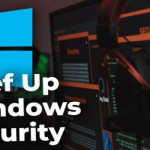 How to Beef Up Your Security on Windows for Free