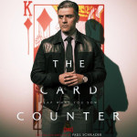 New Poster for Paul Schrader's 'The Card Counter' - Starring Oscar Isaac, Tiffany Haddish, Tye Sheridan, and Willem Dafoe