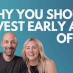 Why You Should Invest Early And Often