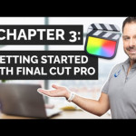 Chapter 3: Getting Started with Final Cut Pro