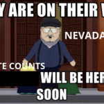Nevada out here trolling us like George R.R. Martin