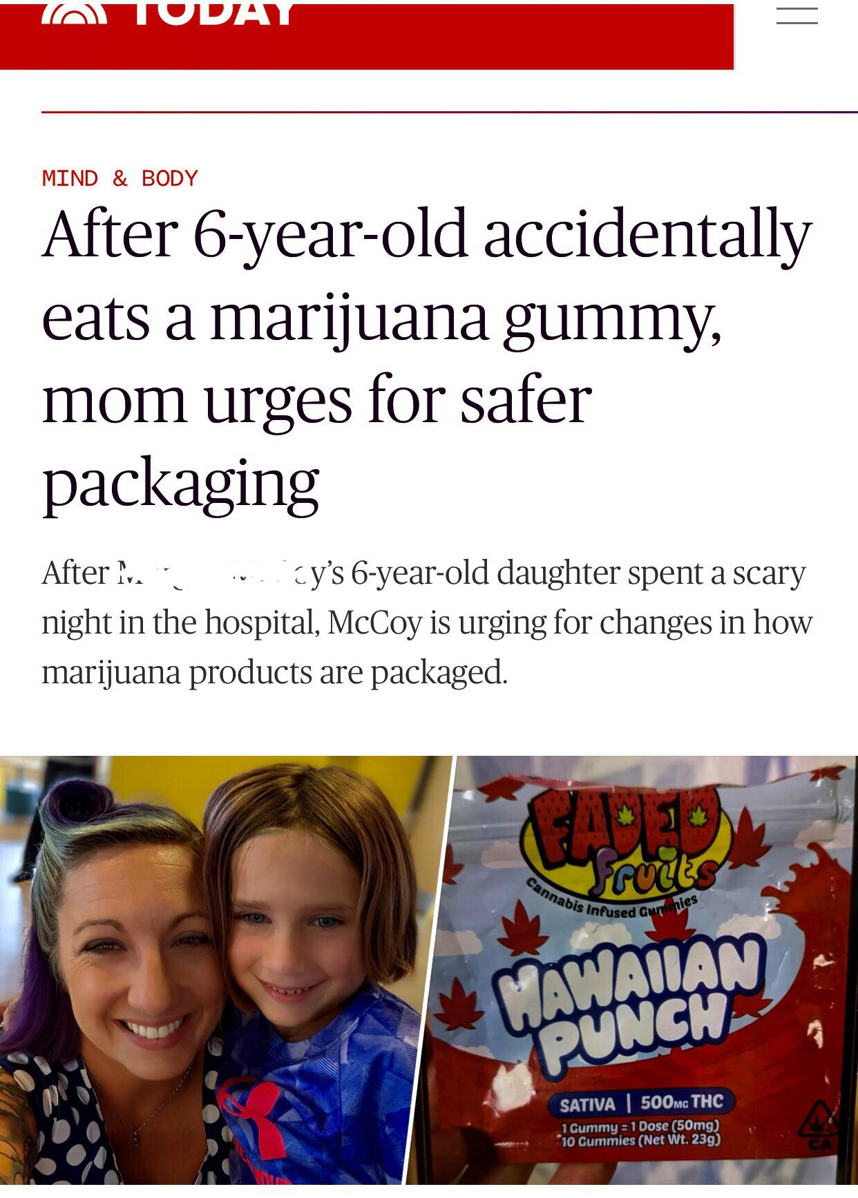 Mom leaves edibles in area accessible to 6 year old who ingests large dose, which turns mom into raging Karen