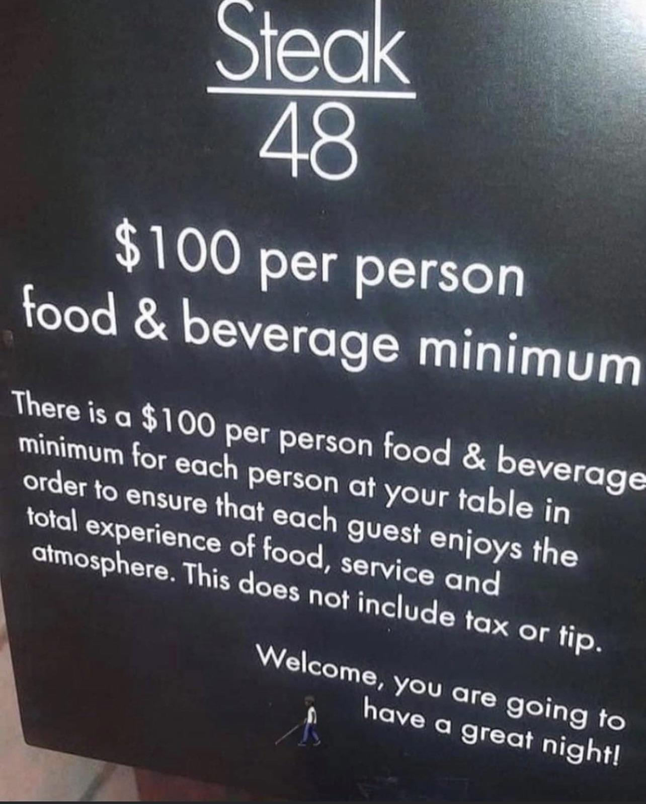 Some regulations if you want to get in this restaurant