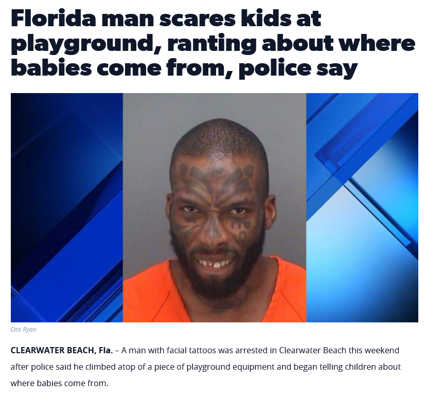 Florida man never disappoints