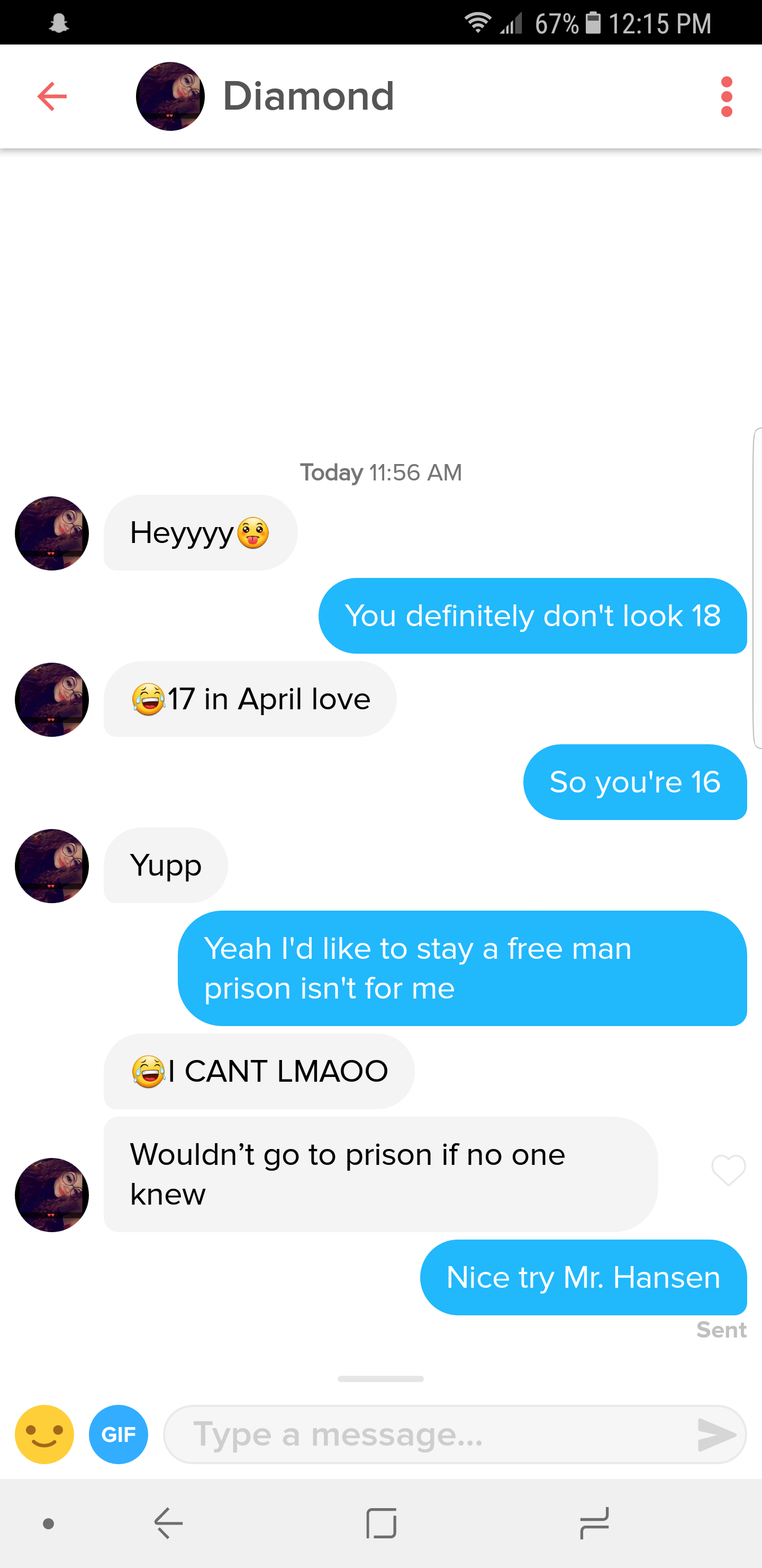 She's legal somewhere in the world